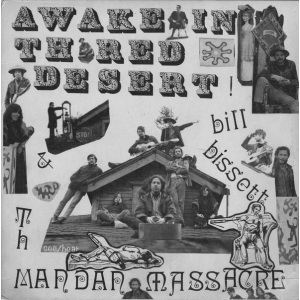 BILL BISSETT & THE MANDAN MASSACRE