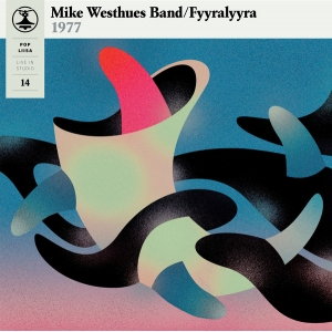 MIKE WESTHUES BAND / FYYRALYYRA(LP)