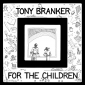 TONY BRANKER (LP) US