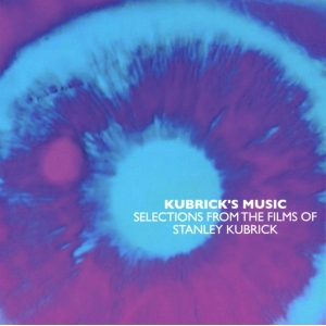 KUBRICK'S MUSIC ( Various CD)