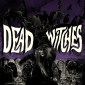 DEAD WITCHES (UK)