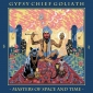 GYPSY CHIEF GOLIATH (LP) Kanada