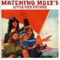 MATCHING MOLE (LP ) UK