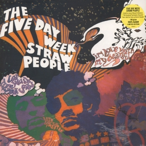 FIVE DAY WEEK STRAW PEOPLE ,THE (LP)