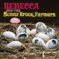 REBECCA AND THE SUNNY BROOK FARMERS (LP) US