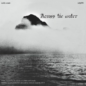 ACROSS THE WATER  ( LP ) UK