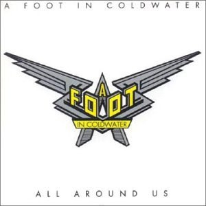 A FOOT IN COLDWATER
