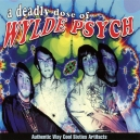A DEADLY DOSE OF WYLDE PSYCHE ( Various CD)