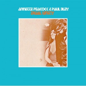 ANNETTE PEACOCK  & PAUL BLEY