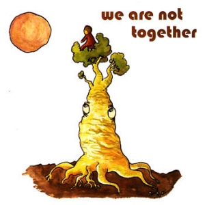 WE ARE NOT TOGETHER (Various CD)
