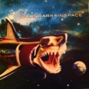 SICK SHARKS IN SPACE (LP) Szwajcaria