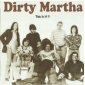 DIRTY MARTHA