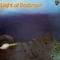 LIGHT OF DARKNES (LP ) Niemcy