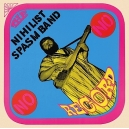 NIHILIST SPASM BAND,THE