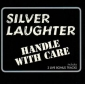SILVER LAUGHTER