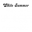 WHITE SUMMER (LP) US