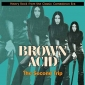 BROWN ACID ( Various LP)