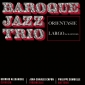 BAROQUE JAZZ TRIO ( LP ) Francja
