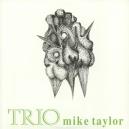 TAYLOR, MIKE -TRIO ( LP )
