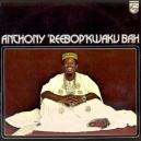 ANTHONY 'REEBOP' KWAKUH BAH