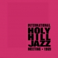 INTERNATIONAL HOLY HILL JAZZ MEETING (LP) Various