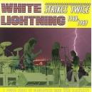 WHITE LIGHTNING/LIGHTNING