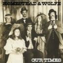 HOMESTEAD & WOLFE ( US )